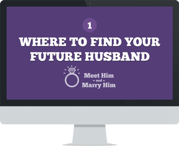 Module 1: Where To Find Your Perfect Husband