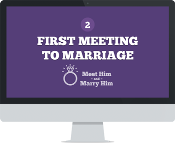 Module 2: First Meeting To Marriage