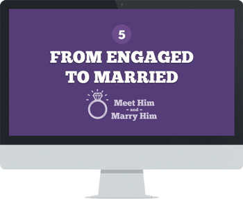 Module 5: From Engaged To Married
